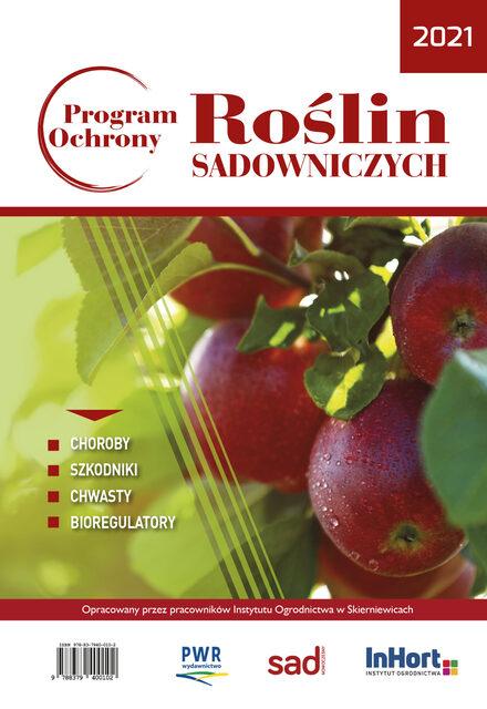 Sprawdź Program ochrony roślin sadowniczych na rok 2021 w księgarni igrit
