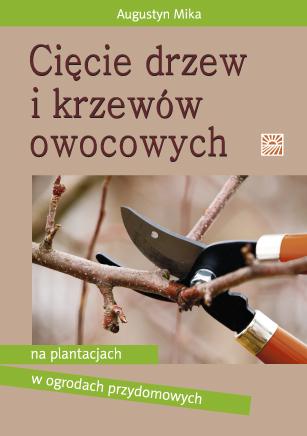 Sprawdź Cięcie drzew i krzewów owocowych w księgarni igrit