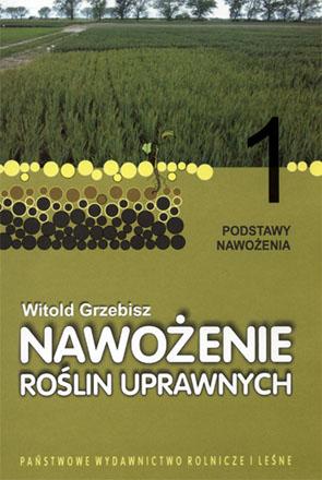 Sprawdź Nawożenie roślin uprawnych tom 1. Podstawy nawożenia w księgarni igrit